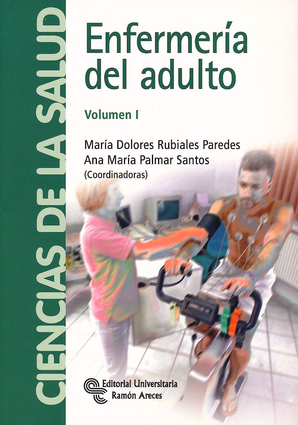 Portada del libro 9788499610672 Enfermeria del Adulto, Vol. I