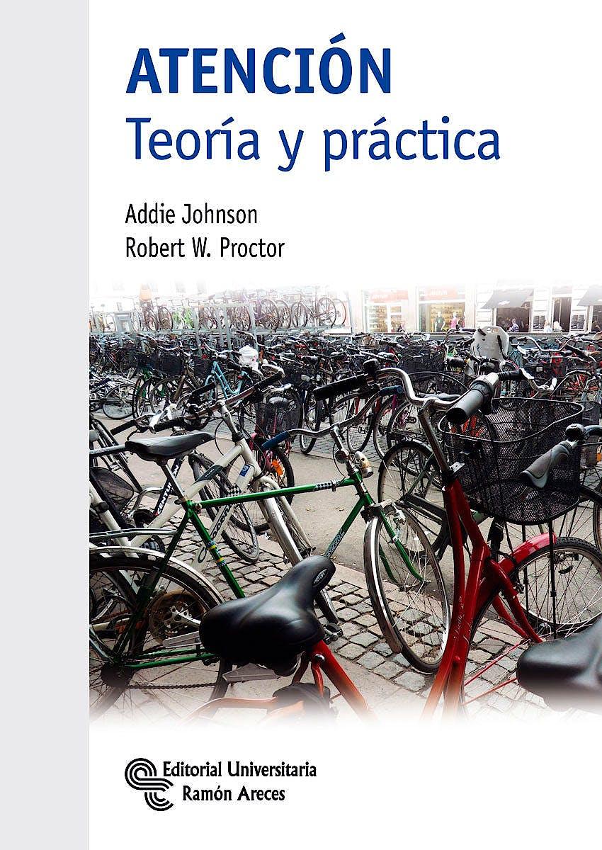Portada del libro 9788499612010 Atención. Teoría y Práctica
