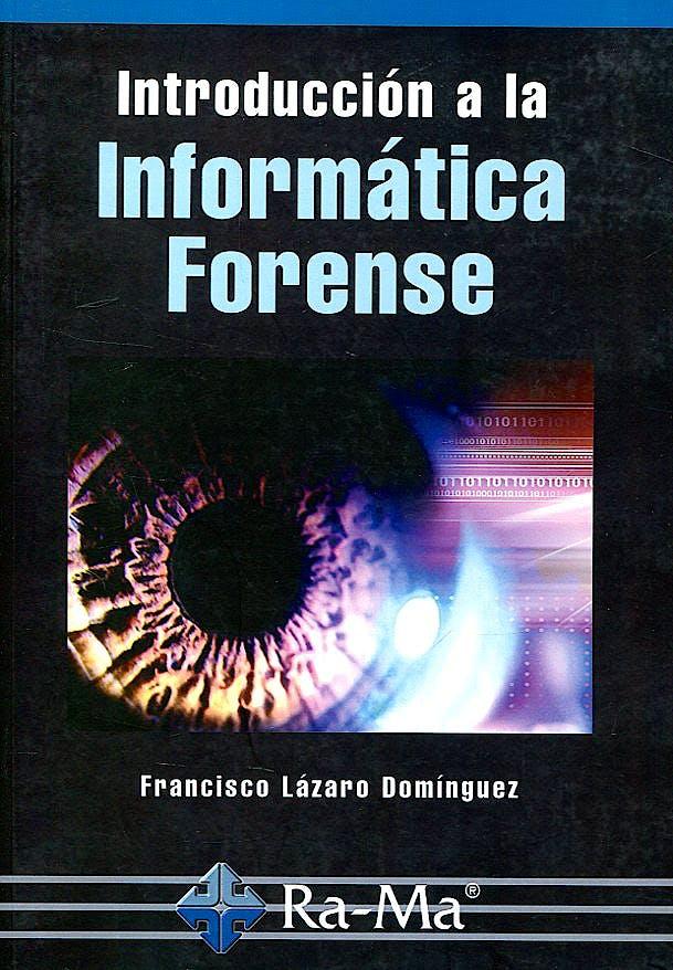 Portada del libro 9788499642093 Introducción a la Informática Forense