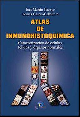 Portada del libro 9788499690131 Atlas de Inmunohistoquímica. Caracterización de Células, Tejidos y Órganos Normales + DVD