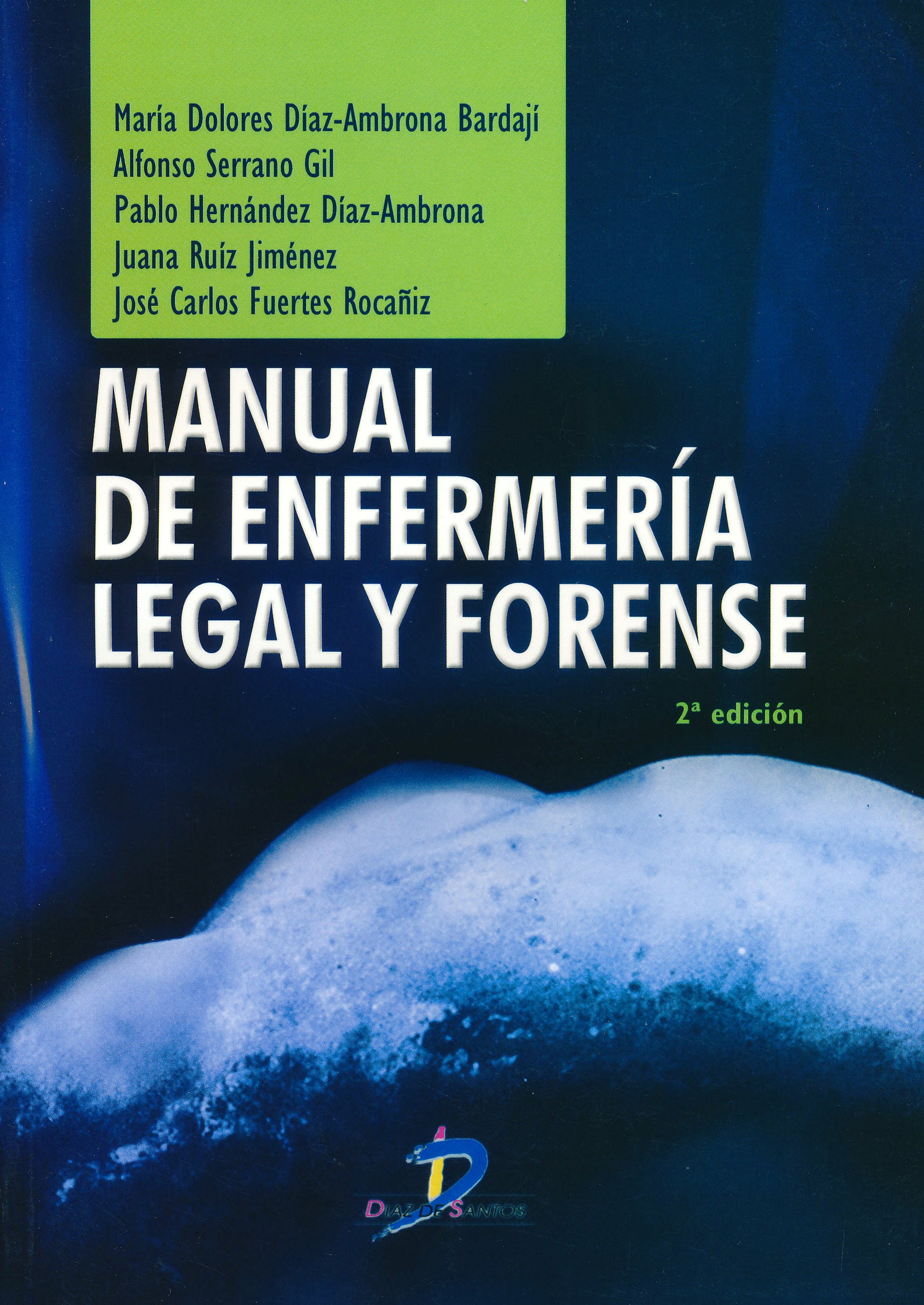 Portada del libro 9788499690841 Manual de Enfermería Legal y Forense