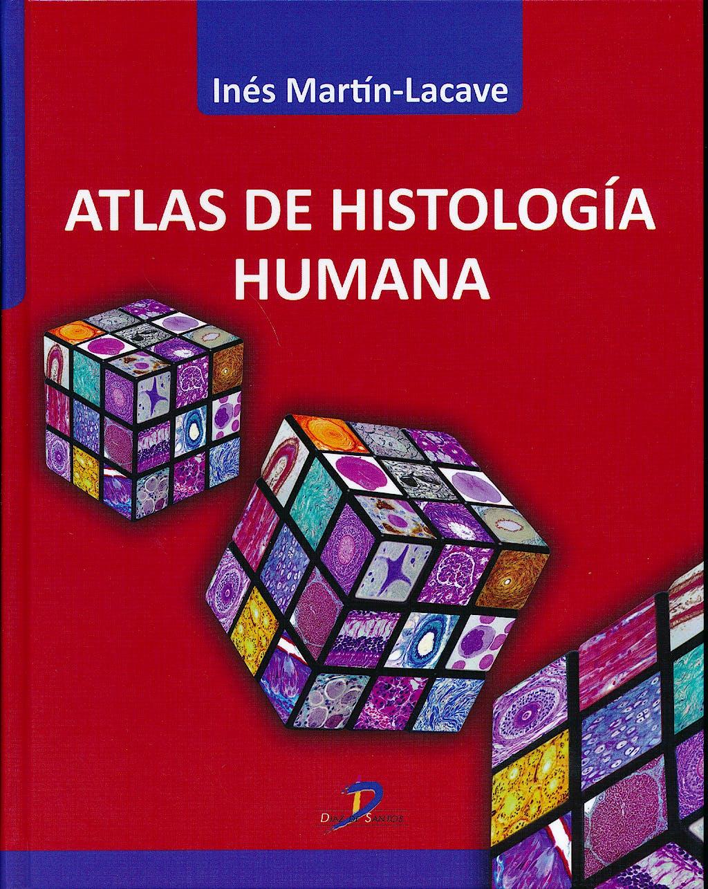 Portada del libro 9788499696546 Atlas de Histología Humana