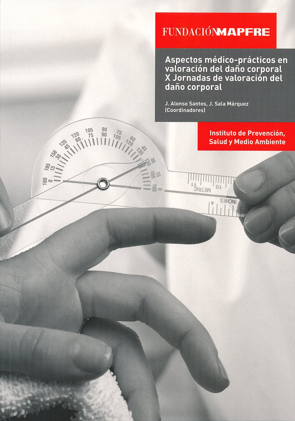 Portada del libro 9788499696966 Aspectos Medico-Practicos en Valoracion del Daño Corporal. X Jornadas de Valoracion del Daño Corporal