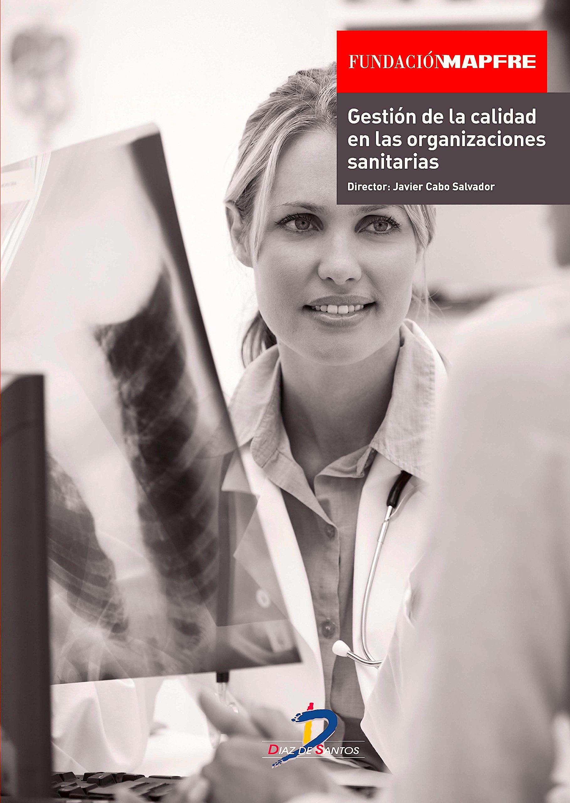 Portada del libro 9788499698021 Gestion de la Calidad en las Organizaciones Sanitarias