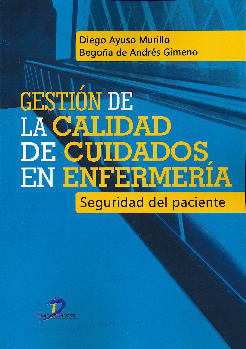 Portada del libro 9788499698830 Gestión de la Calidad de Cuidados en Enfermería. Seguridad del Paciente