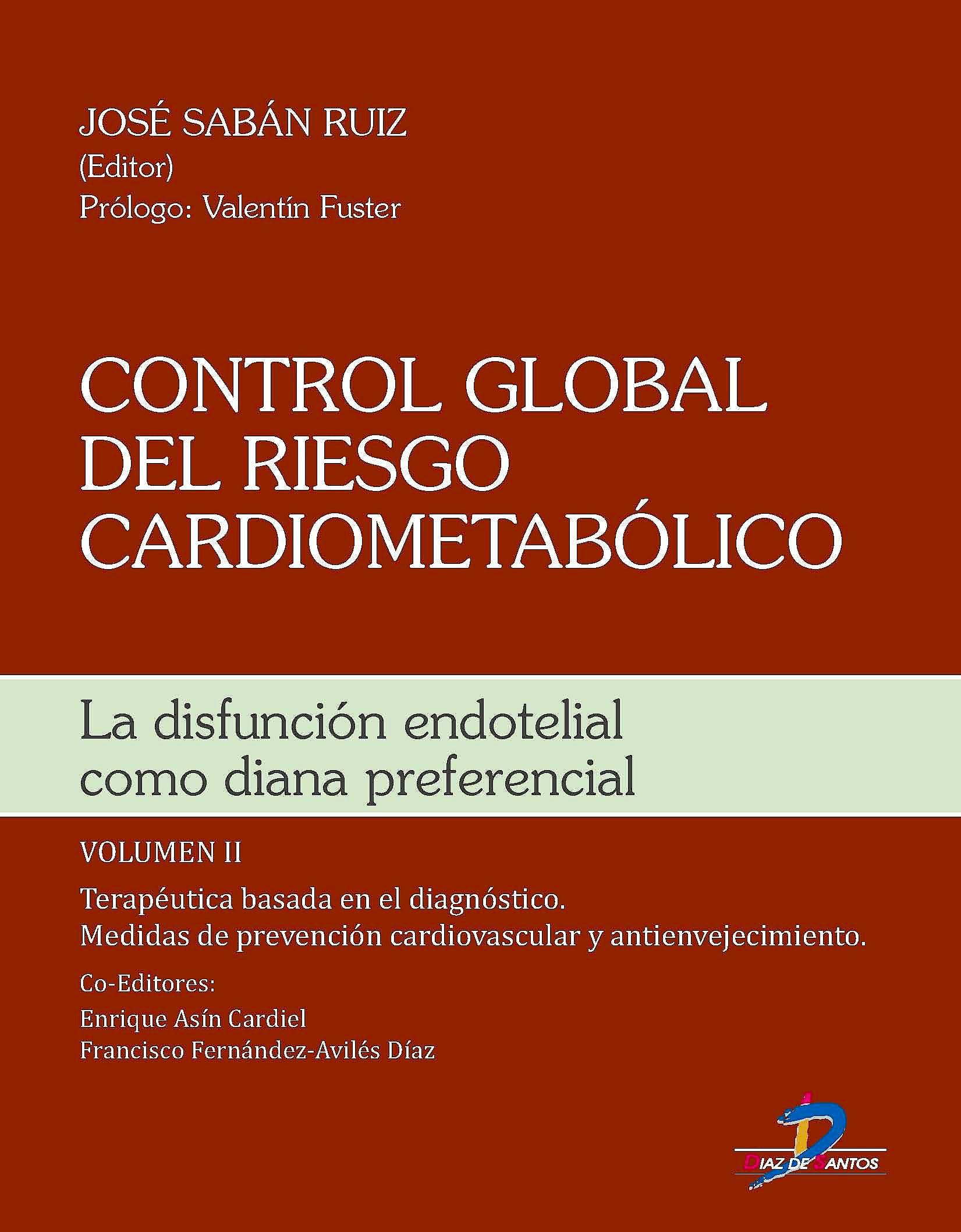 Portada del libro 9788499699752 Control Global del Riesgo Cardiometabólico. La Disfunción Endotelial como Diana Preferencial, Vol. II