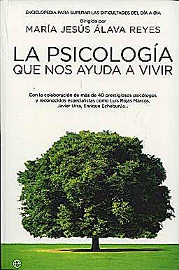 Portada del libro 9788499700007 La Psicologia que Nos Ayuda a Vivir