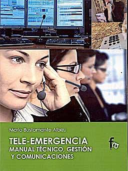 Portada del libro 9788499762814 Tele-Emergencia. Manual Tecnico, Gestion y Comunicaciones
