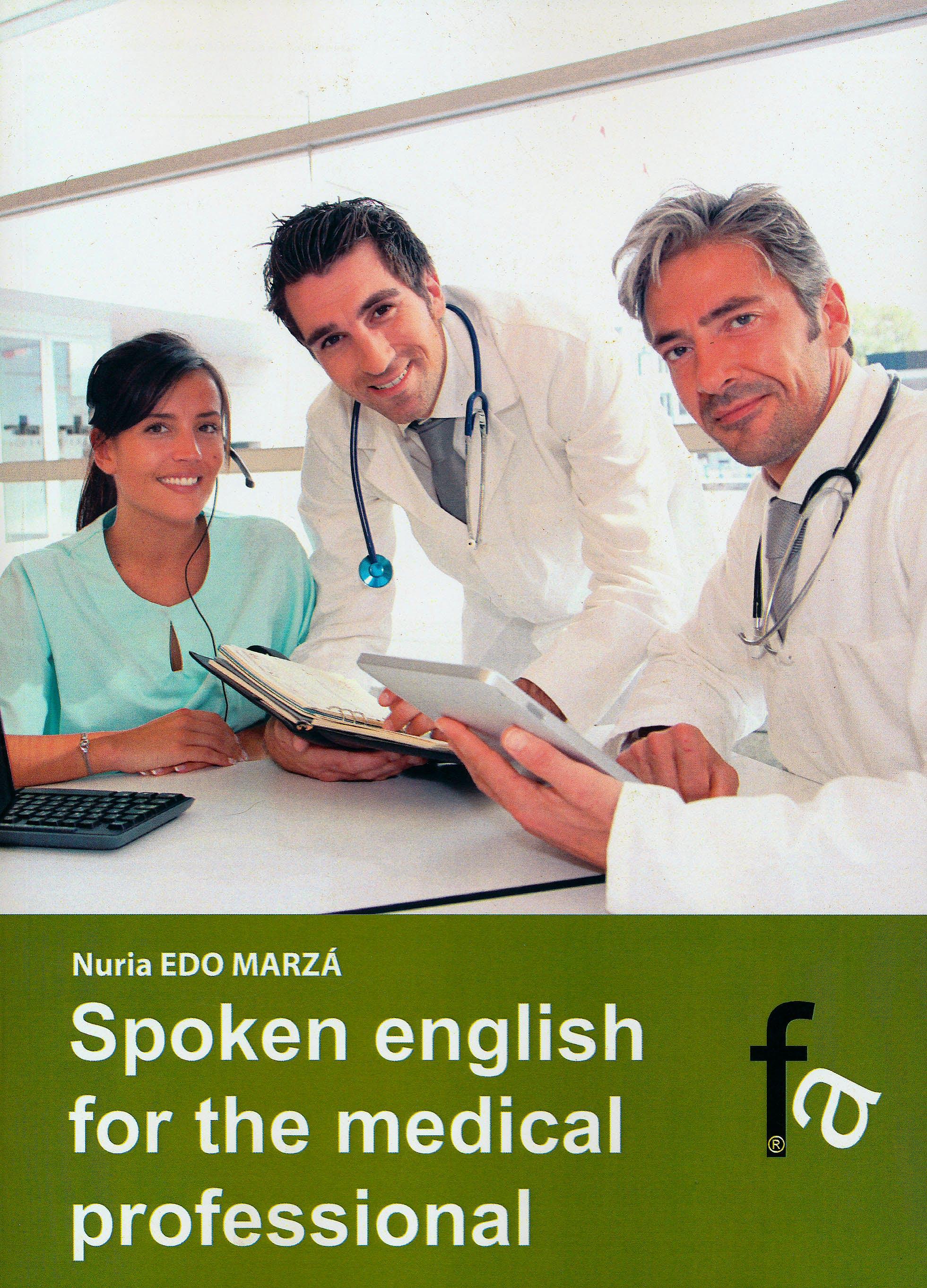 Portada del libro 9788499763965 Spoken English For The Medical Profesional