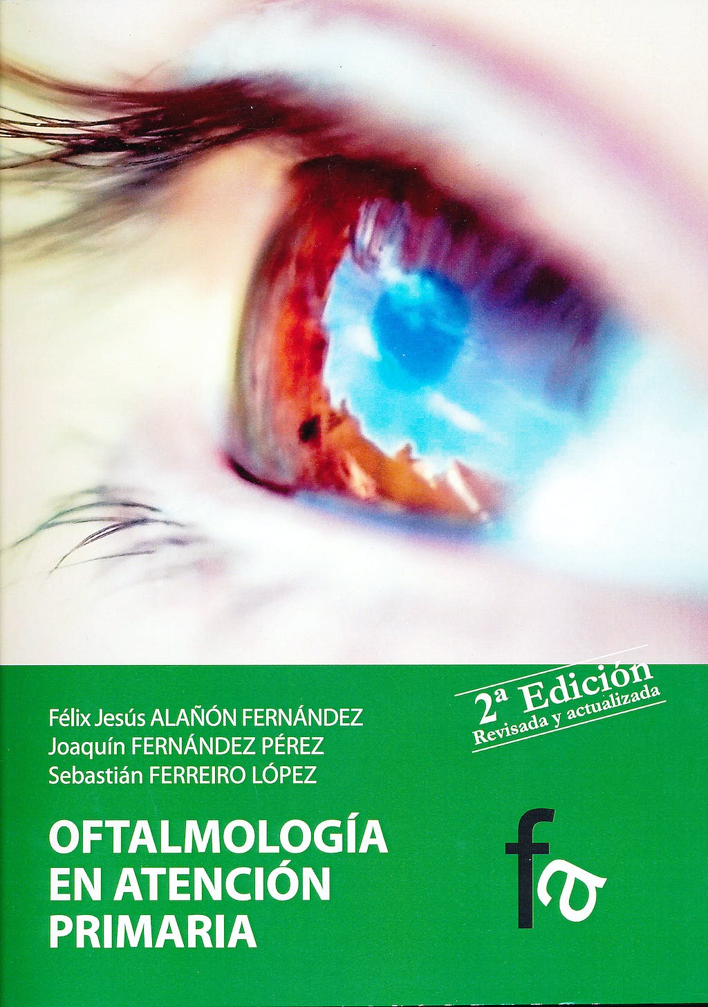 Portada del libro 9788499764016 Oftalmologia en Atencion Primaria