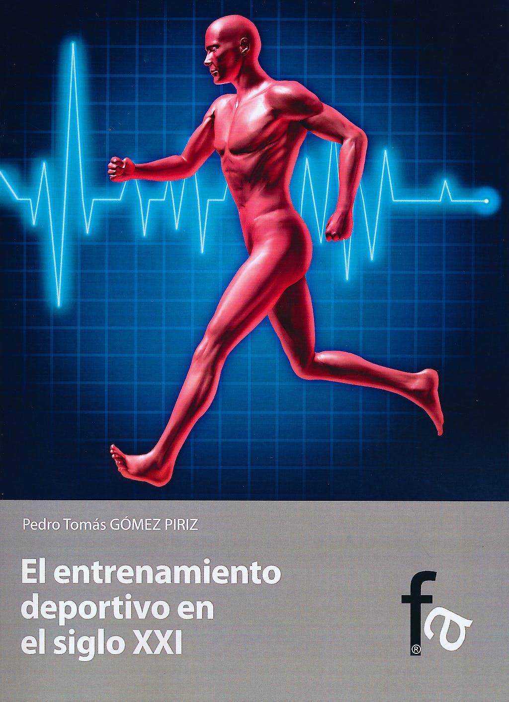 Portada del libro 9788499764733 El Entrenamiento Deportivo en el Siglo XXI
