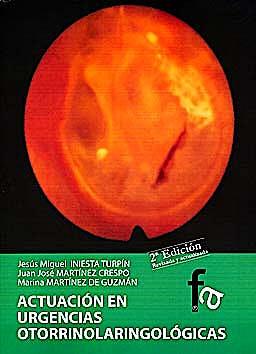 Portada del libro 9788499765310 Actuación en Urgencias Otorrinolaringológicas