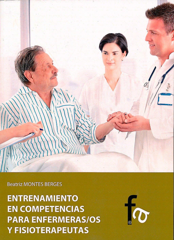 Portada del libro 9788499765457 Entrenamiento en Competencias para Enfermeras/os y Fisioterapeutas