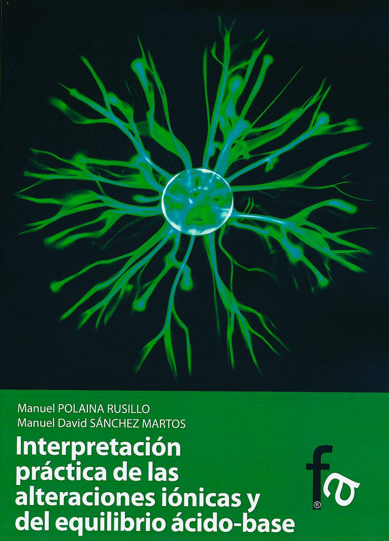 Portada del libro 9788499769431 Interpretacion Practica de las Alteraciones Ionicas y del Equilibrio Acido-Base