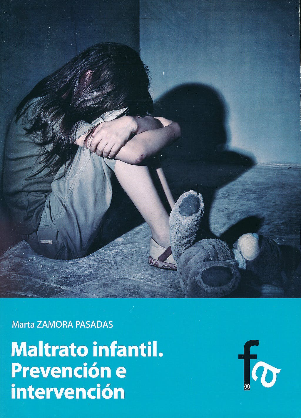 Portada del libro 9788499769950 Maltrato Infantil. Prevencion e Intervencion