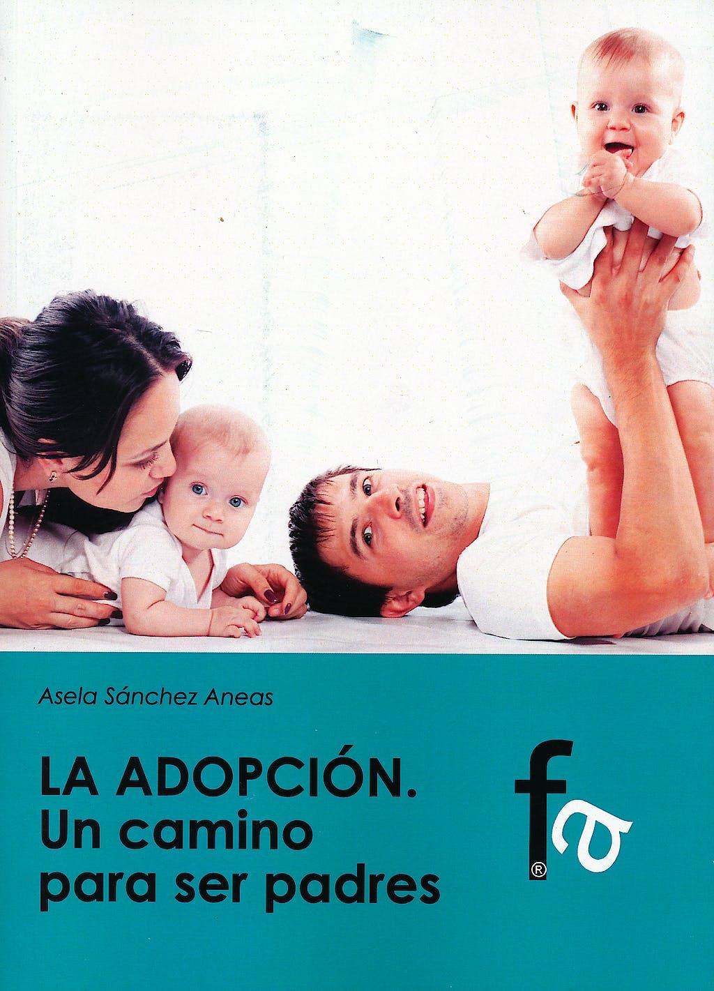 Portada del libro 9788499769974 La Adopcion. un Camino para ser Padres