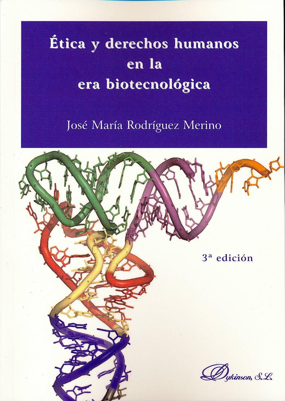 Portada del libro 9788499827926 Etica y Derechos Humanos en la Era Biotecnologica