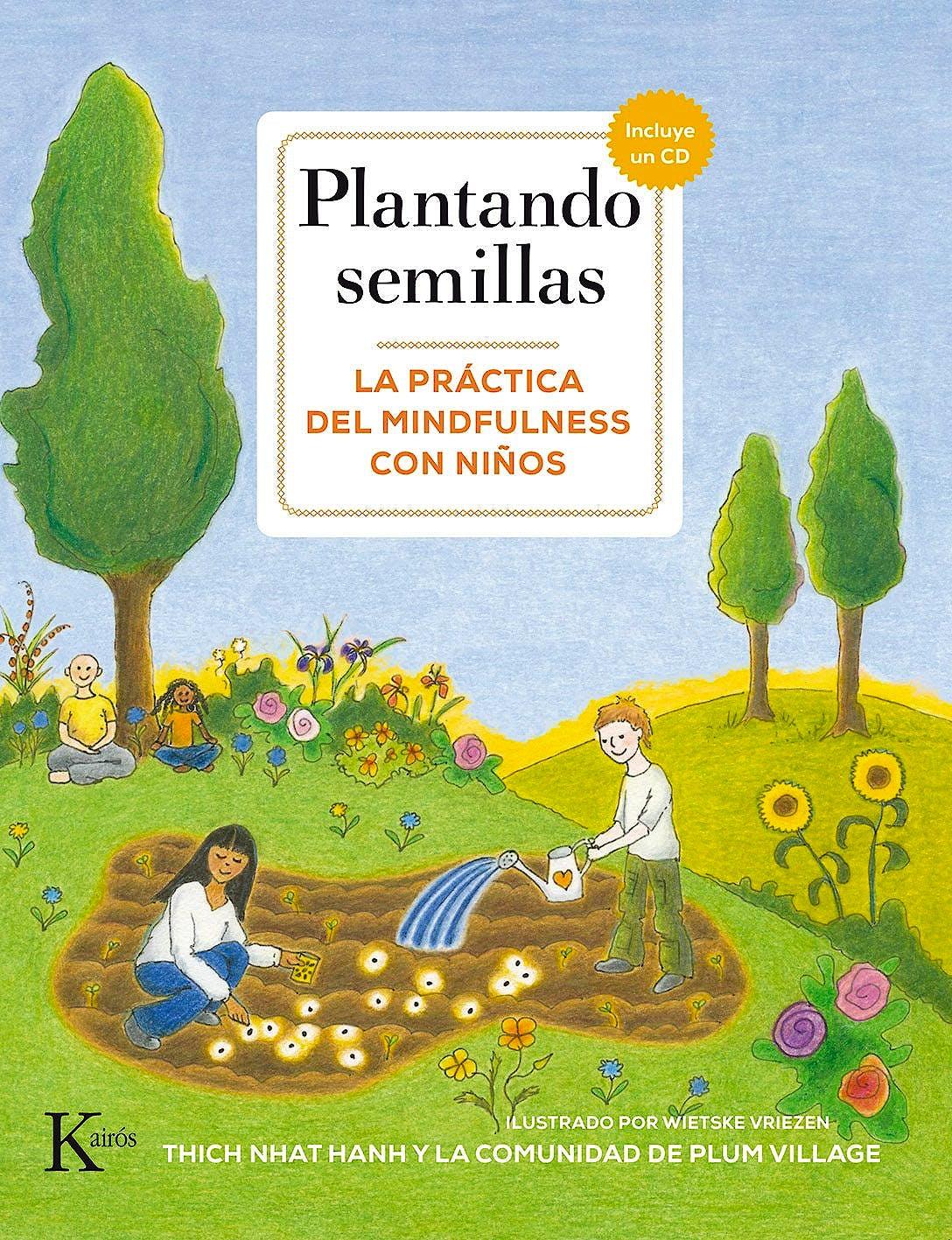 Portada del libro 9788499884622 Plantando Semillas: La Práctica del Mindfulness con Niños