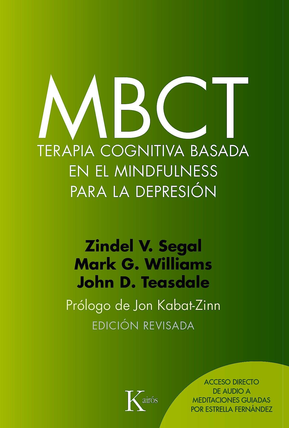 Portada del libro 9788499885674 MBCT. Terapia Cognitiva Basada en el Mindfulness para la Depresión
