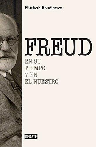 Portada del libro 9788499925288 Freud en Su Tiempo y en el Nuestro