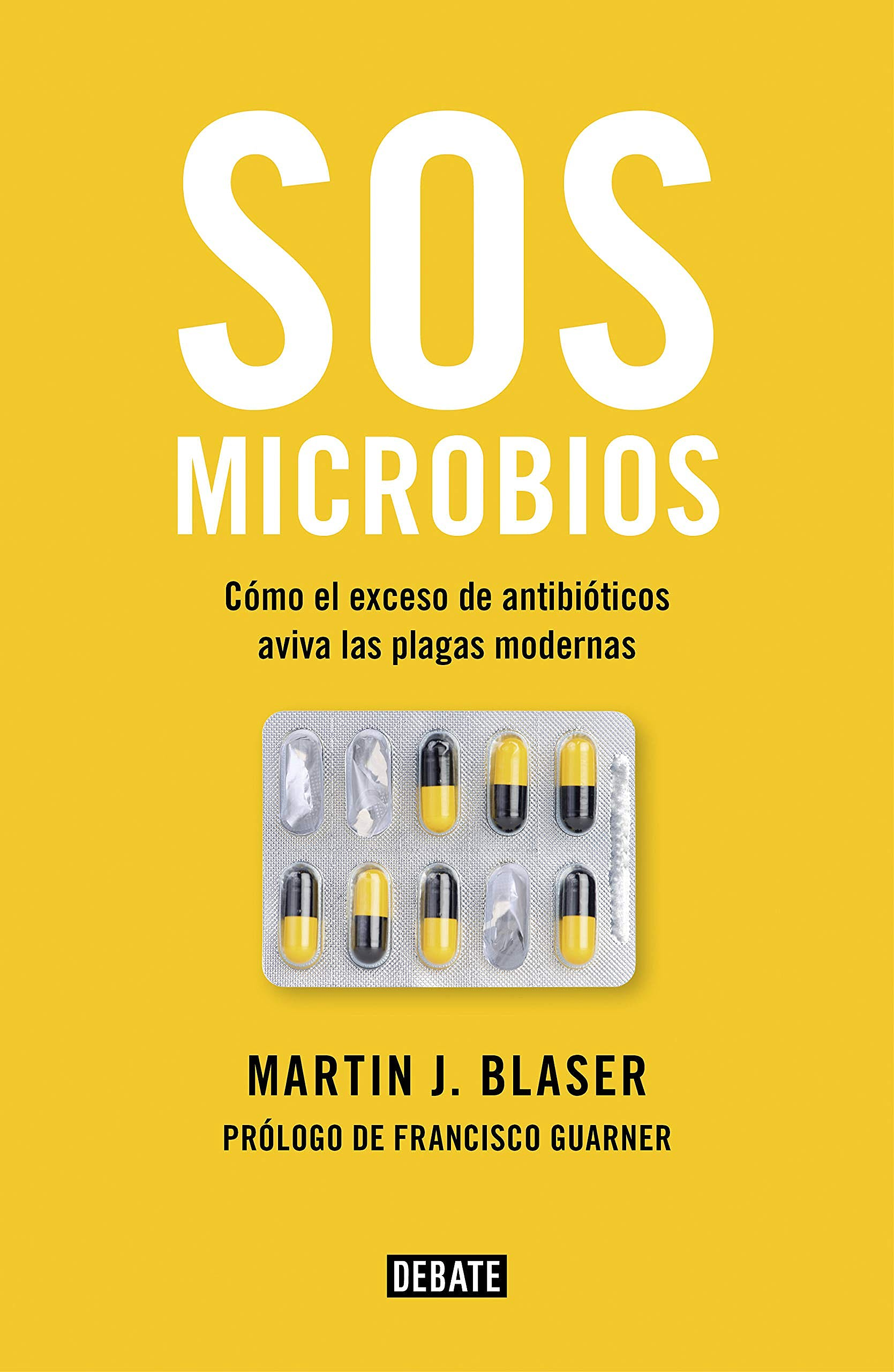 Portada del libro 9788499928906 SOS Microbios. Cómo Nuestro Abuso de los Antibióticos Aviva las Plagas Modernas