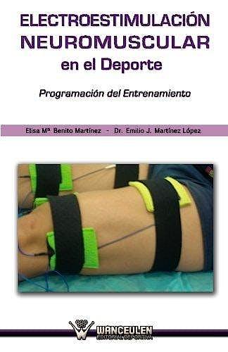 Portada del libro 9788499933368 Electroestimulación Neuromuscular en el Deporte. Programación del Entrenamiento