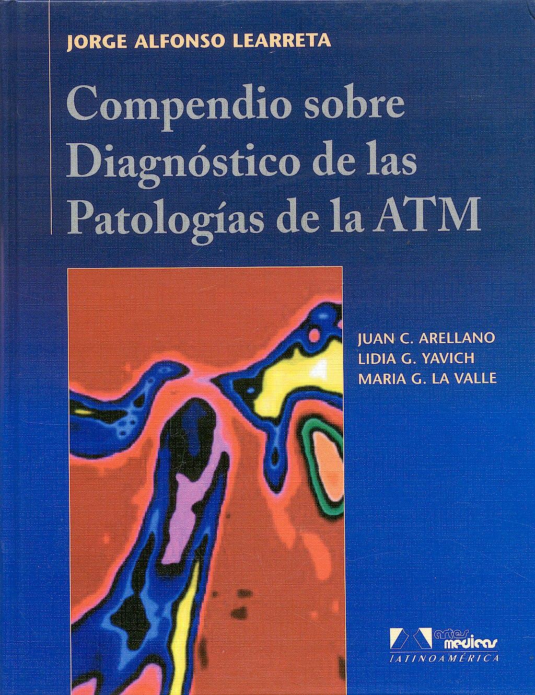 Portada del libro 9788536700175 Compendio sobre Diagnóstico de las Patologías de la ATM