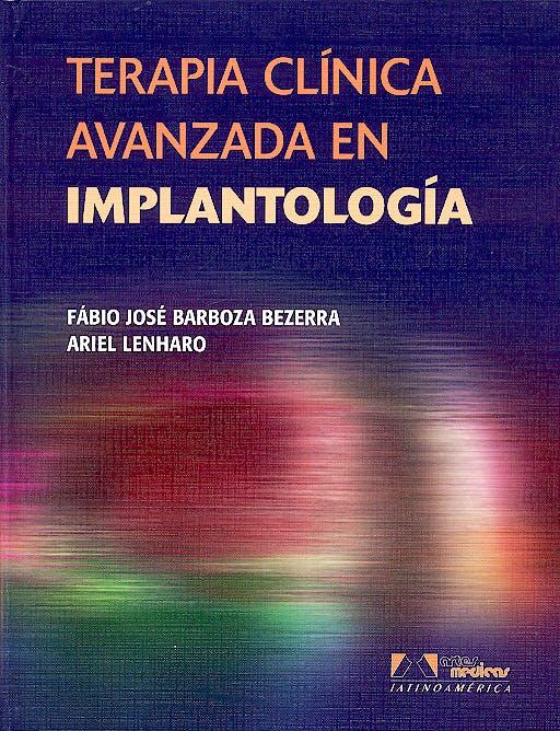 Portada del libro 9788536700311 Terapia Clinica Avanzada en Implantologia