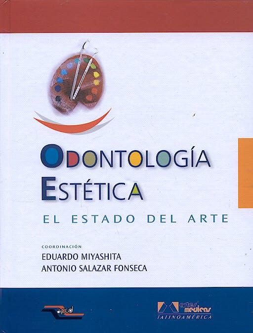 Portada del libro 9788536700359 Odontologia Estetica. el Estado del Arte