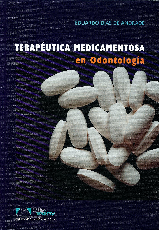 Portada del libro 9788536700502 Terapeutica Medicamentosa en Odontologia
