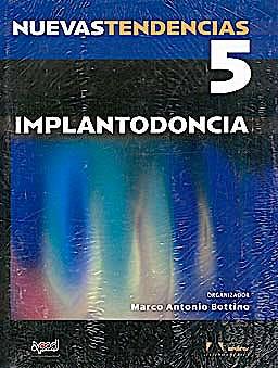 Portada del libro 9788536700748 Nuevas Tendencias, Vol. 5: Implantodoncia