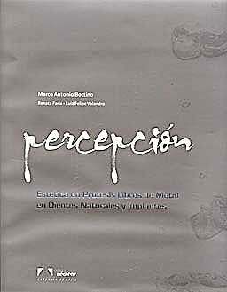 Portada del libro 9788536700892 Percepción. Estética en Prótesis Libres de Metal en Dientes Naturales e Implantes