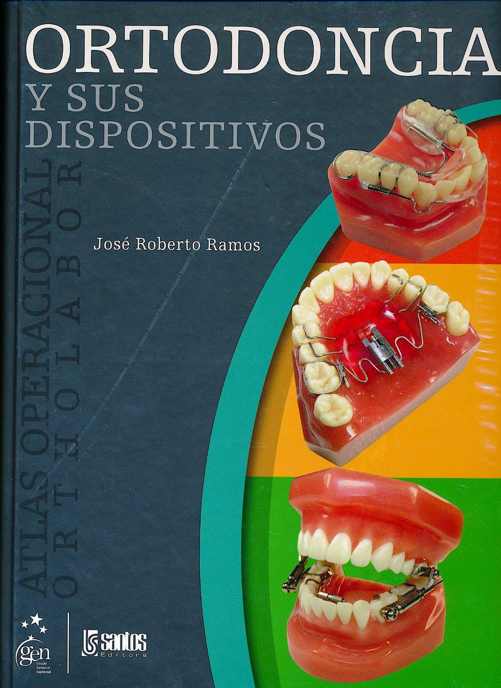 Portada del libro 9788572889308 Ortodoncia y Sus Dispositivos