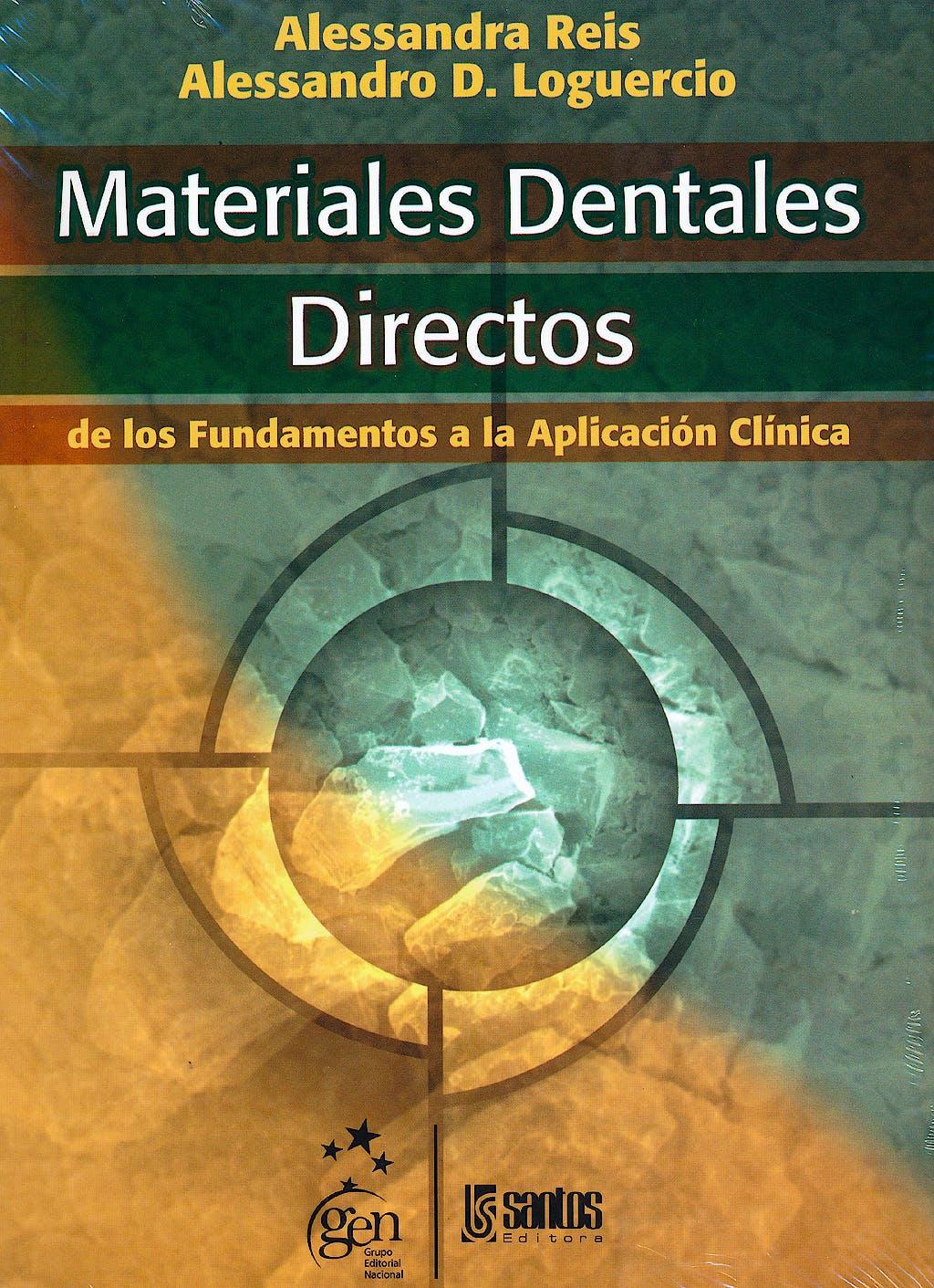 Portada del libro 9788572889865 Materiales Dentales Directos. de los Fundamentos a la Aplicacion Clinica
