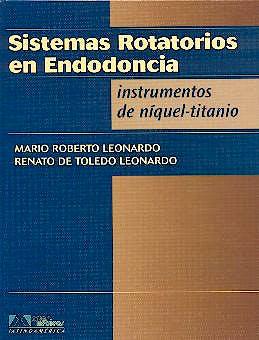 Portada del libro 9788574040721 Sistemas Rotatorios en Endodoncia. Instrumentos de Niquel-Titanio
