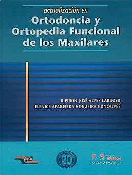 Portada del libro 9788574040813 Actualizacion en Ortodoncia y Ortopedia Funcional de los Maxilares