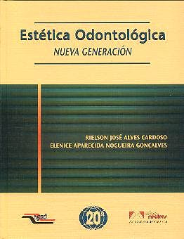 Portada del libro 9788574040844 Estetica Odontologica. Nueva Generacion