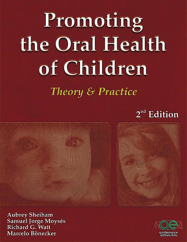 Portada del libro 9788578890377 Promoting the Oral Health of Children. Theory and Practice