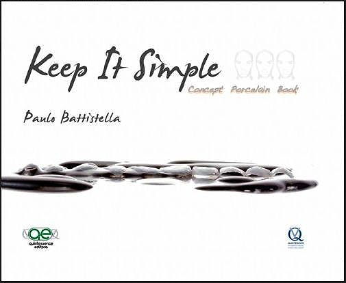 Portada del libro 9788578890926 Keep It Simple. Concept Porcelain Book (Contenido en Dos Idiomas: Ingles Y Portugues)