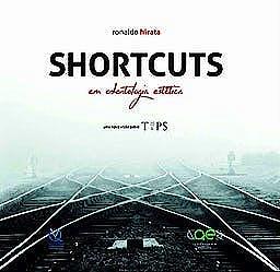 Portada del libro 9788578891152 Shortcuts en Odontología Estética. Una Nueva Visión sobre TIPS