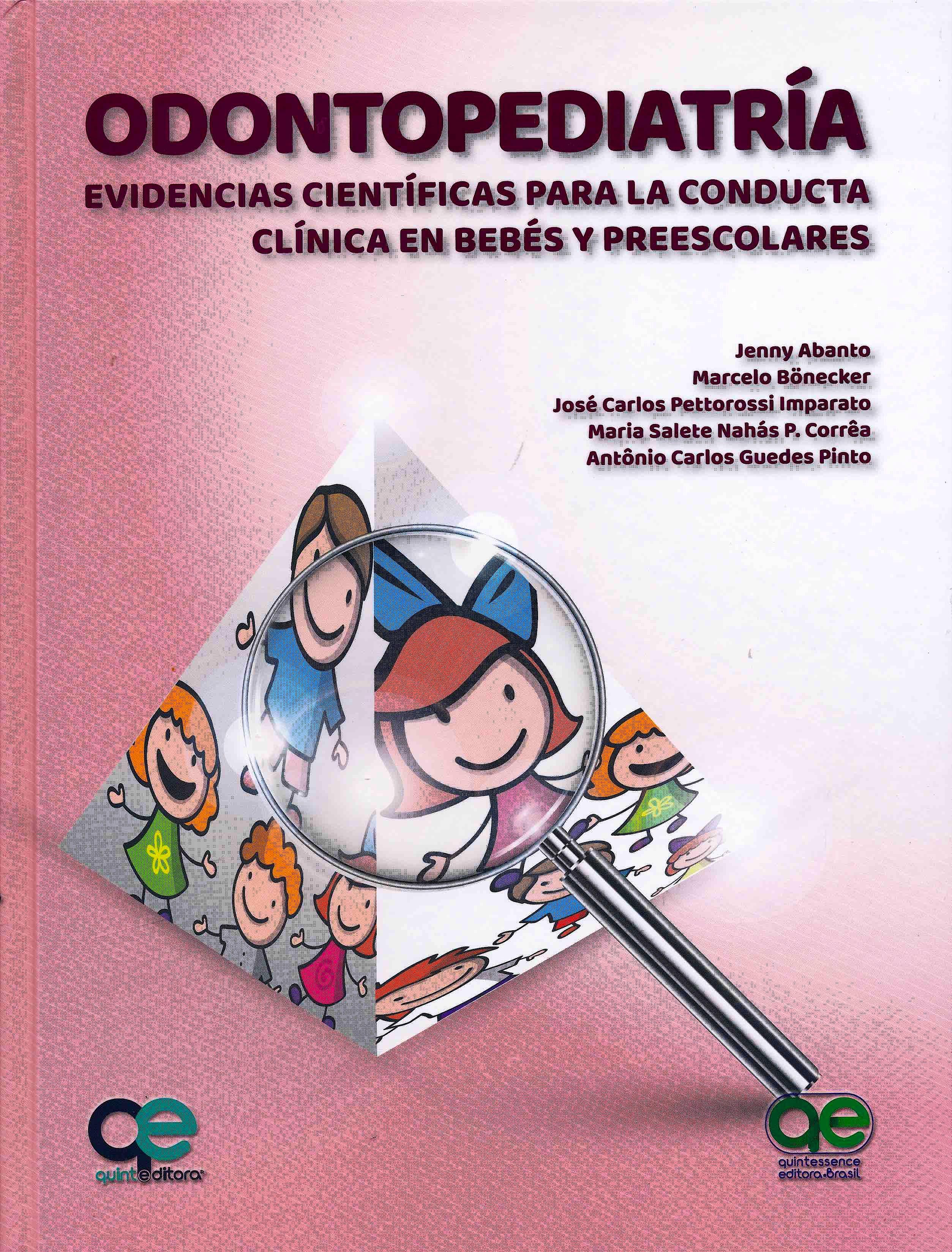 Portada del libro 9788578891572 Odontopediatría. Evidencias Científicas para la Conducta Clínica en Bebés Preescolares