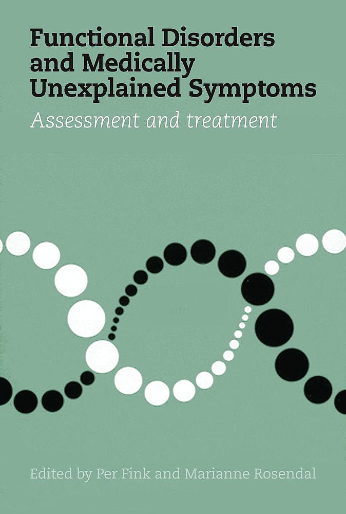 Portada del libro 9788771248517 Functional Disorders and Medically Unexplained Symptoms. Assessment and Treatment