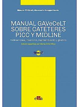 Portada del libro 9788821447426 Manual GAVECELT sobre Catéteres PICC y Midline