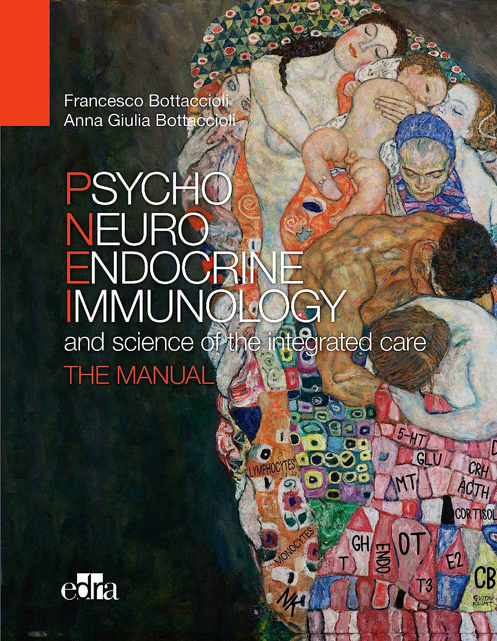 Portada del libro 9788821449222 Psychoneuroendocrinoimmunology and The Science of Integrated Medical Treatment. The Manual
