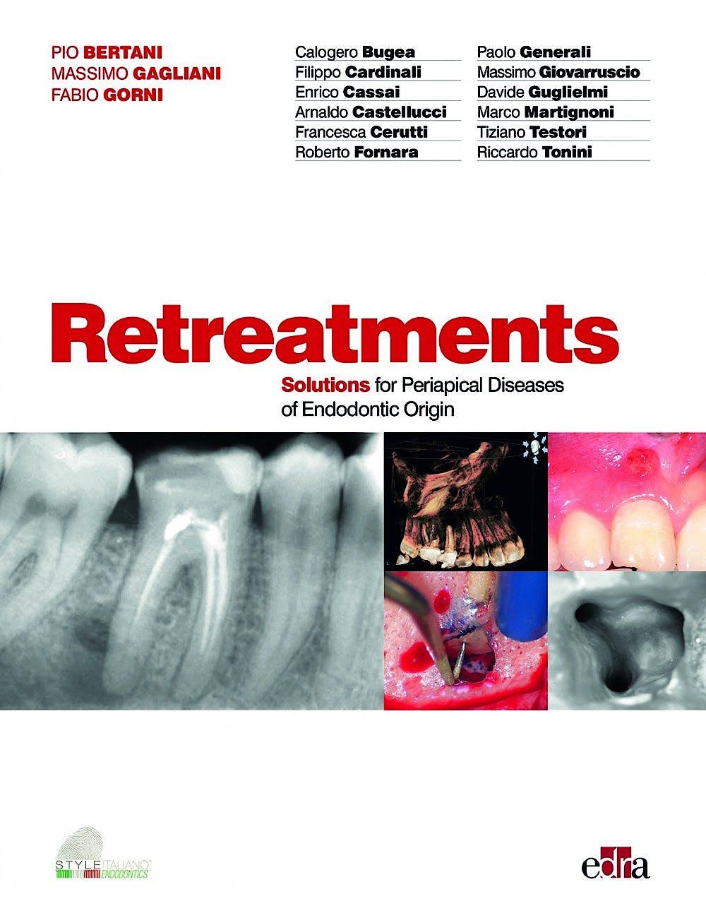 Portada del libro 9788821450938 Retreatments. Solutions for Periapical Diseases of Endodontic Origin