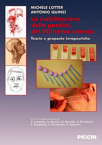 Portada del libro 9788829921638 La Riabilitazione Delle Paralisi del VII Nervo Cranico. Teorie e Proposte Terapeutiche