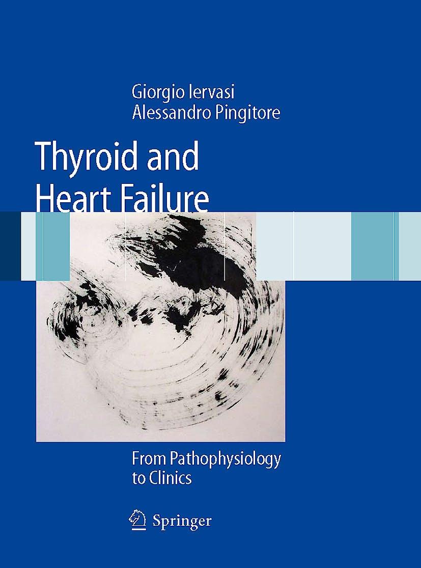 Portada del libro 9788847011427 Thyroid and Heart Failure. from Pathophysiology to Clinics