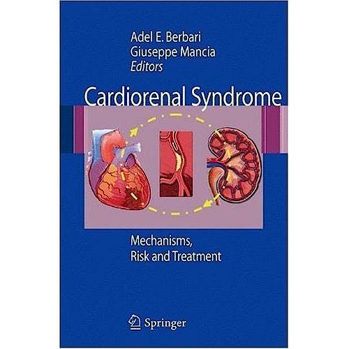 Portada del libro 9788847014626 Cardiorenal Syndrome. Mechanisms, Risk and Treatment