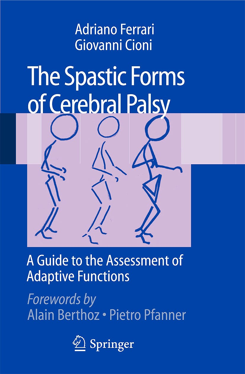 Portada del libro 9788847014770 The Spastic Forms of Cerebral Palsy. a Guide to the Assessment of Adaptive Functions + Dvd