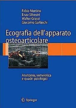 Portada del libro 9788847017863 Ecografia Dell'apparato Osteoarticolare. Anatomia, Semeiotica e Quadri Patologici
